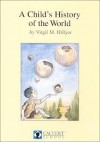 A Child's History Of The World - V.M. Hillyer