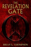 The Revelation Gate - Brian L. Thompson
