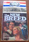 The New Breed (American Patriot, #1) - Douglass Elliot