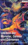 Lexikon der Monster, Geister, und Dämonen - Norbert Borrmann, Christiane M. Borrmann