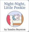 Night-Night, Little Pookie - Sandra Boynton