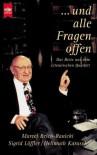 Und alle Fragen offen: Das Beste aus dem literarischen Quartett - Marcel Reich-Ranicki, Sigrid Löffler, Hellmuth Karasek
