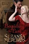 Beguiling the Earl - Suzanna Medeiros