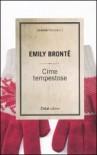 Cime tempestose - Emily Brontë, F. Belli
