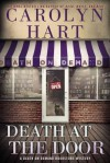 Death at the Door - Carolyn Hart, Carolyn G. Hart