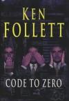 Code to Zero - Ken Follett