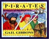 Pirates: Robbers of the High Seas - Gail Gibbons