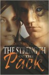 The Strength of the Pack - Jorrie Spencer