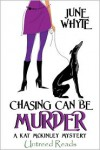 Chasing Can Be Murder - June Whyte