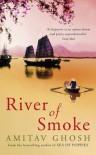 River of Smoke - Amitav Ghosh