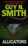 Alligators - Guy N. Smith