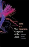 The Computer and the Brain - John von Neumann, Ray Kurzweil