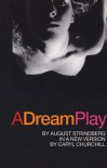 A Dream Play - August Strindberg, Caryl Churchill