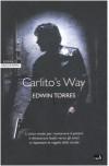 Carlito's way - Edwin Torres