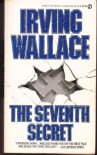 The Seventh Secret - Irving Wallace
