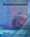 Dunkelkammer: Frank Wallerts erster Fall (German Edition) - Kurt Jahn-Nottebohm
