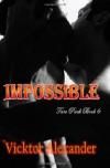 Impossible - Vicktor Alexander