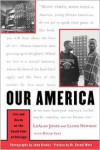 Our America: Life And Death On The South Side Of Chicago - Lealan Jones,  Lloyd Newman,  With David Isay