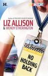 No Holding Back [Harlequin NASCAR Series] - Liz Allison, Wendy Etherington