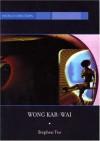 Wong Kar-Wai: Auteur of Time (Bfi World Directors) - Stephen Teo