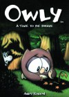 Time To Be Brave (Turtleback School & Library Binding Edition) (Owly) - Andy Runton