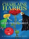 Dead in the Family (Wheeler Hardcover) - Charlaine Harris