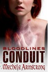 Conduit [Blood Lines 2] - Mechele Armstrong