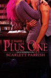 Plus One - Scarlett Parrish