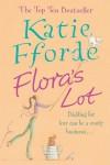 Flora's Lot  - Katie Fforde