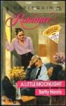 A Little Moonlight (Harlequin Romance, No 3161) - Betty Neels