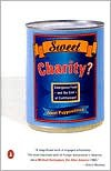 Sweet Charity?: Emergency Food and the End of Entitlement - Janet Poppendieck