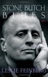Stone Butch Blues - Leslie Feinberg