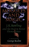 Muggles and Magic: J. K. Rowling and the Harry Potter Phenomenon - George Beahm, Tim Kirk