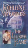The Elusive Flame - Kathleen E. Woodiwiss