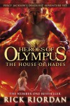 The House of Hades (The Heroes of Olympus #4) - Riordan,  Rick