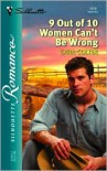9 Out Of 10 Women Can't Be Wrong  (Breast Cancer Ribbons) (Silhouette Romance, 1615) - Cara Colter