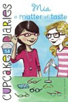 Mia: A Matter Of Taste (Turtleback School & Library Binding Edition) (Cupcake Diaries) - Coco Simon