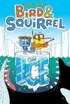 Bird & Squirrel on Ice - James Burks
