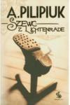 Szewc z Lichtenrade - Andrzej Pilipiuk