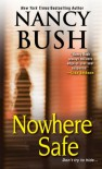 Nowhere Safe - Nancy Bush