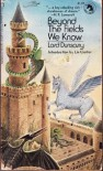 Beyond the Fields We Know - Lord Dunsany