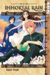 Immortal Rain: Volume 3 - Kaori Ozaki