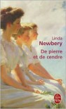 De pierre et de cendre - Linda Newbery