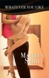 Whatever You Like - Maureen Smith