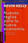 Nuevas Reglas Para La Nueva Economia - Kevin Kelly