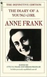 The Diary of a Young Girl Publisher: Bantam - Anne Frank