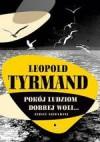 Pokój ludziom dobrej woli... Teksty niewydane - Leopold Tyrmand