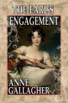 The Earl's Engagement - Anne  Gallagher