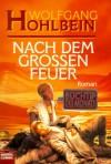 Nach dem großen Feuer - Wolfgang Hohlbein