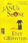 The Janus Stone (Ruth Galloway Mysteries) - Elly Griffiths